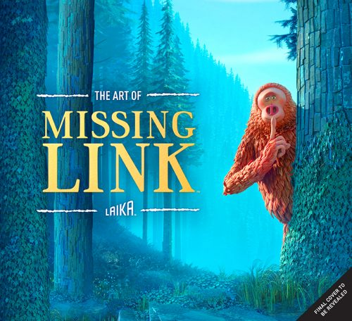 79274 72198 cover 500x456 The Art of Missing Link | Insight Editions