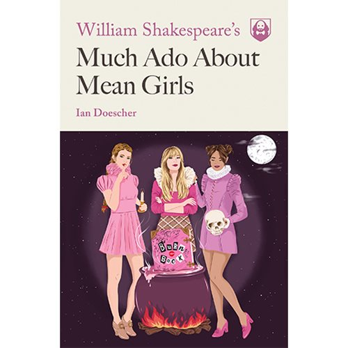 825504f969e742909407c92241c1fc39lg William Shakespeares Much Ado About Mean Girls Paperback Book